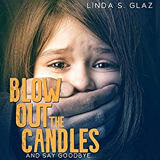 Blow Out the Candles and Say Goodbye audiobook cover art