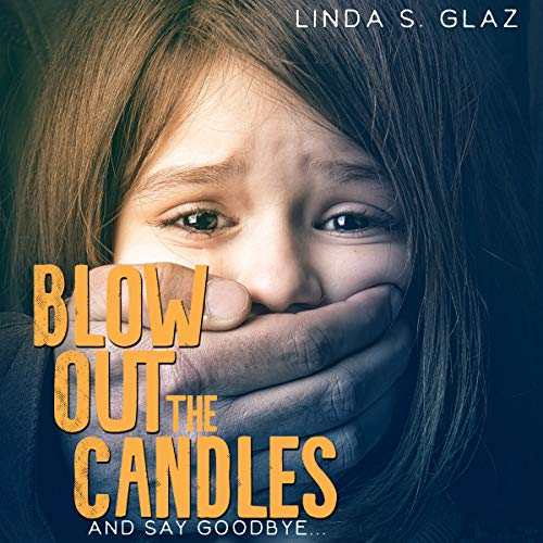 Blow Out the Candles and Say Goodbye cover art