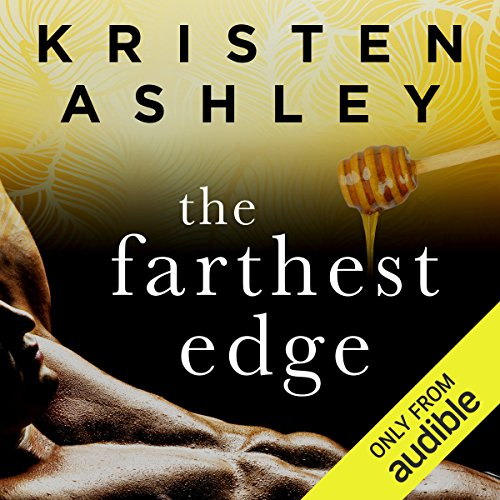 The Farthest Edge                   By:                                                                                                                                 Kristen Ashley                               Narrated by:                                                                                                                                 Lizbeth Gwynn                      Length: 15 hrs and 29 mins     14 ratings     Overall 4.3