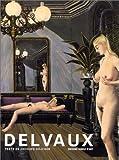 Paul Delvaux ou la passion puérile