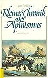 Kleine Chronik des Alpinismus - Jost Perfahl