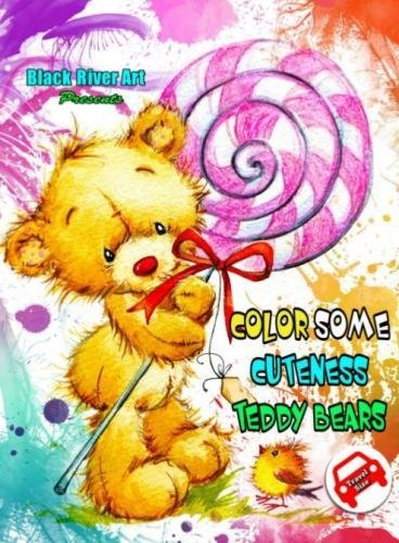 Color Some Cuteness Teddy Bears Travel Size Grayscale Coloring Book