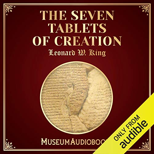 The Seven Tablets of Creation audiobook cover art