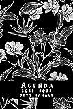 Agenda 2021 2022 settimanale: A5-italiano-diario vista settimanale -annuale -nera- 16 mesi da aprile 2021 a luglio 2022 | calendario Pianificatore giornaliera , mensile | weekly planner