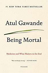 the ripening, notes, quotes, Being Mortal, Atul Gawande