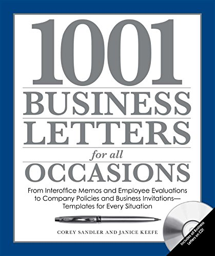 1001 Business Letters for All Occasions: From Interoffice Memos and Employee...