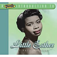 Proper Introduction to Little Esther: I Paid My