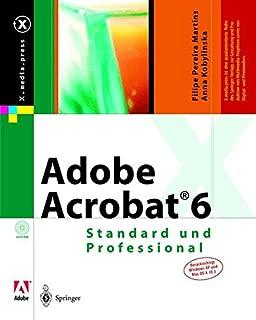 Adobe Acrobat® 6: Standard und Professional (X.media.press) (German Edition)