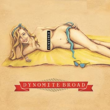 Dynomite Broad