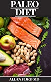 PALEO DIET: The Ultimate Guide Of Paleo diet for weight loss, Paleo diet for beginners, Diabetes diet,...