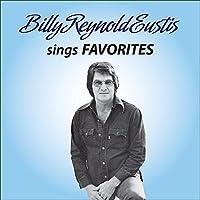 Billy Reynolds Eustis Sings Favorites