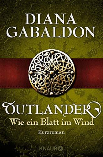 Outlander - Wie ein Blatt im Wind: Kurzroman