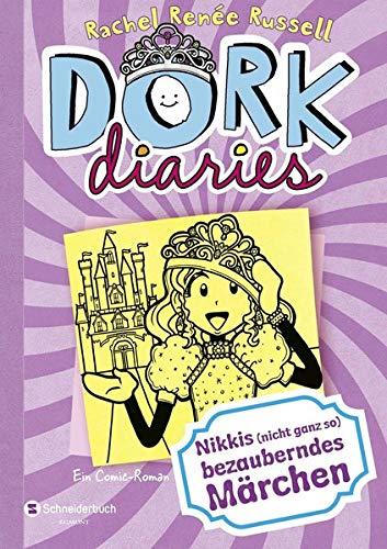 DORK Diaries 08. Nikkis (nicht ganz so) bezauberndes Märchen