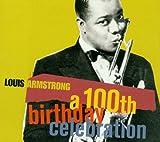 Songtexte von Louis Armstrong - A 100th Birthday Celebration