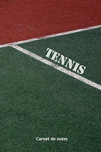 Tennis: Carnet de Notes pour Joueur ou Passionné de Tennis - sportif tennisman - journal original et pratique au quotidien | 130 pages  | format 15,24 x 22,86 cm