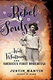 Image of Rebel Souls: Walt Whitman and America's First Bohemians (A Merloyd Lawrence Book)