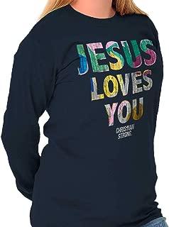 Jesus Loves You Christ God Lord Christian Long Sleeve T Shirt