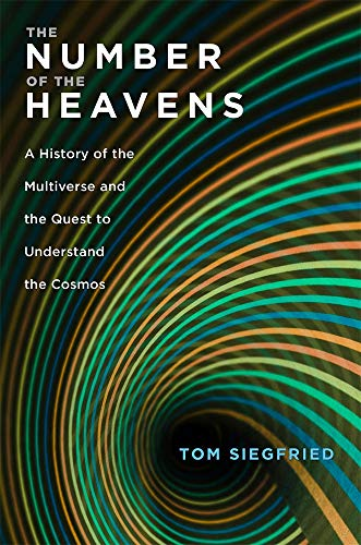 Image of The Number of the Heavens: A History of the Multiverse and the Quest to Understand the Cosmos