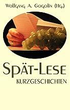 Spät-Lese: Kurzgeschichten (German Edition)