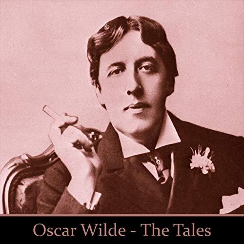 Oscar Wilde - The Tales cover art