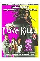 Love Kills [DVD]