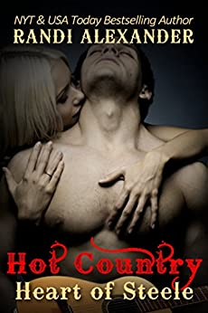 Heart of Steele (Hot Country Book 2) by [Randi Alexander]