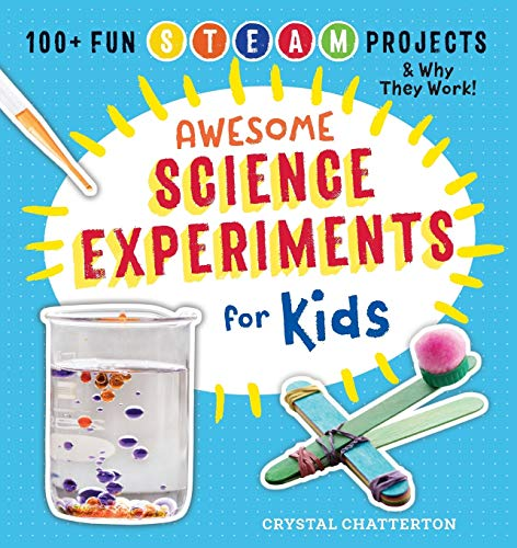 small Great scientific experiments for kids: over 100 fun STEM / STEAM projects and why they work (great …