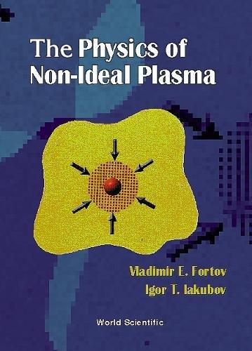 Physics Of Non-ideal Plasma, The