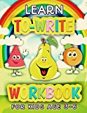 Learn To Write Workbook For Kids Age 3-6: ABC Learn To Write (Food) Preschool Alphabet Workbook + Coloring Book Practice Letters Line Tracing Activity ... Children Ages Three To Six (3-4-5-6) Year Old