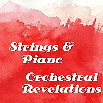 Strings & Piano Orchestral Revelations