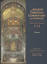 Luke (Ancient Christian Commentary on Scripture New Testament III)