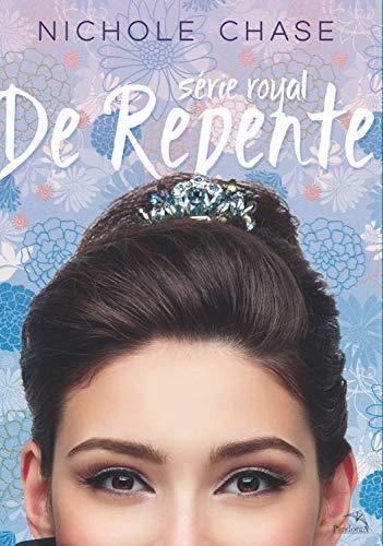 De Repente (Royal Livro 1)