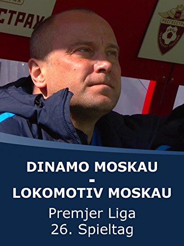 Dinamo Moskau - Lokomotiv Moskau