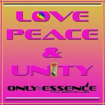 Love, Peace & Unity