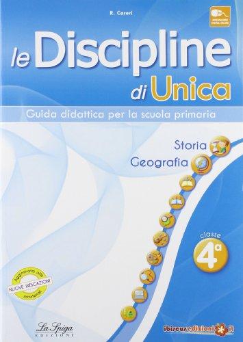 Le discipline di Unica. Storia e Geografia. Per la 4ª classe elementare