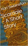 Scardale - A Short Story (English Edition)