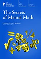 The Secrets of Mental Math
