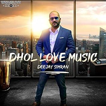 Dhol Love Music
