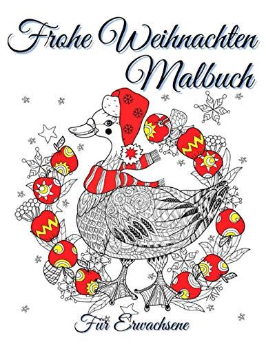 Frohe Weihnachten Malbuch Für Erwachsene: Für Entspannung Und Stressabbau - Anti-Weihnachtsstress-Ausmalbuch - Auch Für Senioren Oder Anfänger - Eine Tolle Geschenkidee