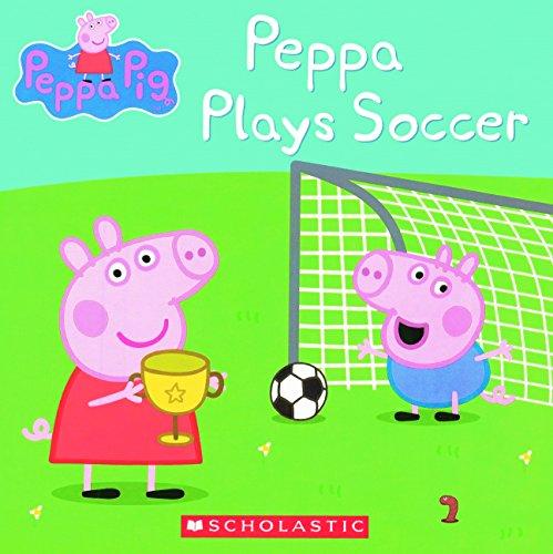 Peppa Plays Soccer (Turtleback School & Library Binding Edition) (Peppa Pig)