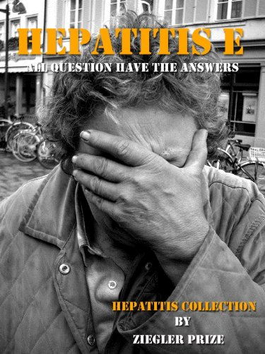 Hepatitis E : All Question have The Answers (Hepatitis collection Book 4) (English Edition)