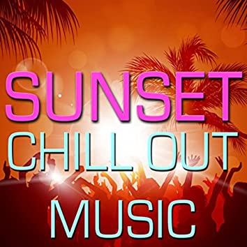 Sunset Chill Out Music