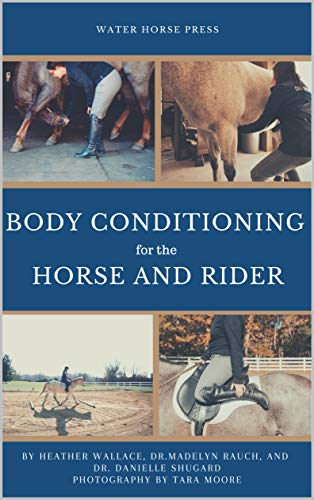 Body Conditioning For The Horse and Rider (English Edition)