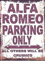 警告サインプラークサイン壁アートアルファロメオ駐車場レトロな金属壁の装飾アートショップ男の洞窟バーガレージ私有財産のためのアルミニウムサイン、屋外危険サイン