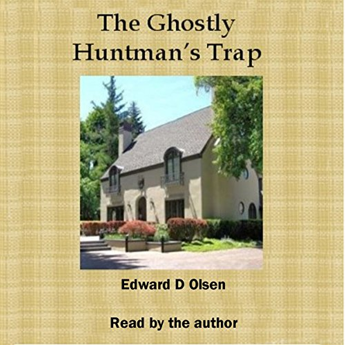 The Ghostly Huntsman's Trap audiobook cover art