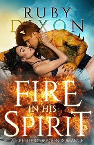 Fire In His Spirit (Fireblood Dragons Book 5)