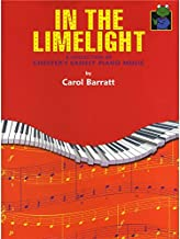 Carol Barratt: In The Limelight! For piano