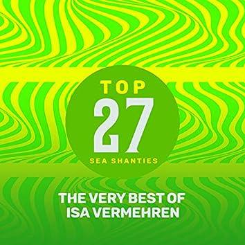 Top 27 Sea Shanties - The Very Best of Isa Vermehren