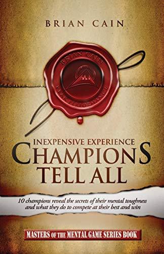 Champions Tell All: Inexpensive Experienceの詳細を見る