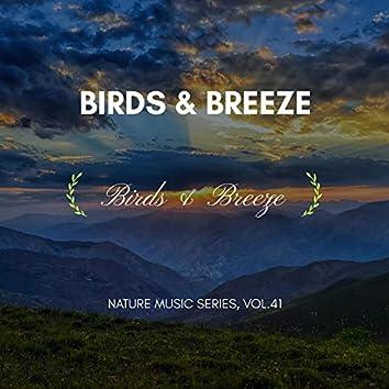 Birds & Breeze - Nature Music Series, Vol.41